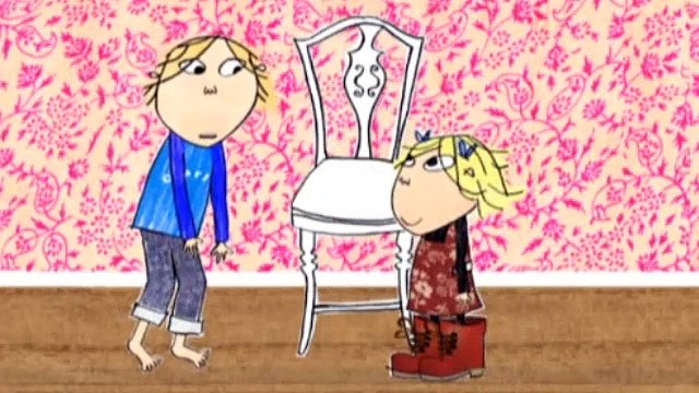 Charlie and Lola  S2E15 Will You Please Stop Messing About