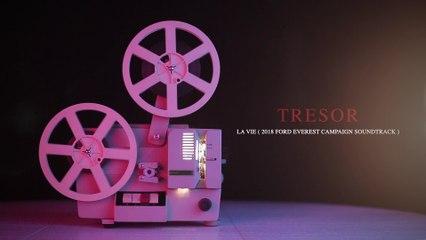 TRESOR - La vie