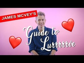 'We call each other Whale' James McVey's Guide to Lurrrrve