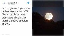 La deuxième «super Lune» de l'année aura lieu mardi 19 février
