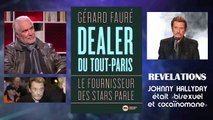 Johnny Hallyday;  Le dessous des cartes dévoilé par  l'ex-dealer  Gérard Fauré ... Remix