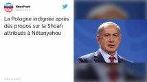 Propos controversés de Netanyahu. La Pologne annule sa participation à un sommet en Israël
