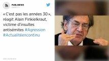 «C'est pas les années 30», réagit Alain Finkielkraut, victime d'insultes antisémites