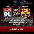 Jadwal Pertandingan Leg Pertama Liga Champions, Lyon Vs Barcelona, Rabu (20/2)