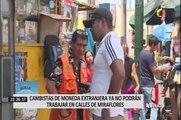 Miraflores: cambistas de moneda extranjera ya no podrán trabajar en la calle