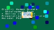 Clep(r) Human Growth   Development Book + Online (CLEP Test Preparation) by Patricia Heindel PhD