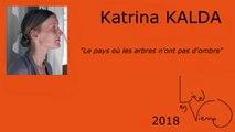 """katrina KALDA à Moussac pour son livre """"Le pays où les arbres n'ont pas d'ombre"""""""