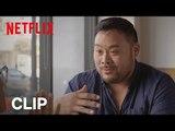 Ugly Delicious   Clip: Ali Wong and David Chang [HD]   Netflix