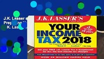 J.K. Lasser s Your Income Tax 2018: For Preparing Your 2017 Tax Return by J.K. Lasser Institute