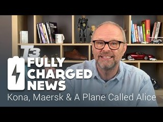 Kona, Maersk & A Plane Called Alice | Fully Charged