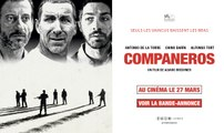 COMPANEROS - Vidéo chronique