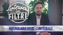Découvrez l'Interview sans filtre de Mounir Mahjoubi, secrétaire d'Etat au numérique