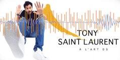 Interview de Tony Saint Laurent inclassable à Marseille