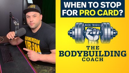 When Should You Stop Pursuing A Pro Card? | The Bodybuilding Coach