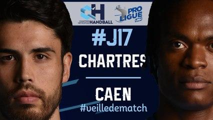 #J17 : CHARTRES - CAEN #veilledematch