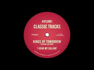 Kings Of Tomorrow feat. Sean Grant - I Hear My Calling (The Elegant Mix)