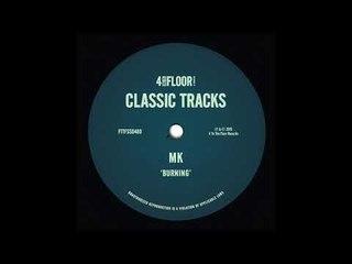 MK - Burning (MK Original Extended Mix)