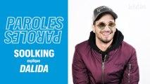 Soolking nous explique son titre «Dalida»