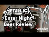 METALLICA Enter Night Beer Review and Tasting   MetalSucks