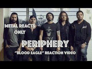 """PERIPHERY """"Blood Eagle"""" Reaction Video 