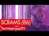 Scrams (86) on drill, 86 coming back, IZZITTT mixtape - Westwood