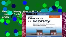 Divorce   Money: How to Make the Best Financial Decisions During Divorce (Divorce and Money) by
