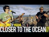 CLOSER TO THE OCEAN - ROCK·IT TO THE MOON (BalconyTV)