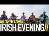 IRISH EVENING - POLKA #2 (BalconyTV)