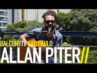 ALLAN PITER - VOCÊ É CHATA MAS TE AMO (BalconyTV)