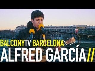 ALFRED GARCÍA - WONDER (BalconyTV)