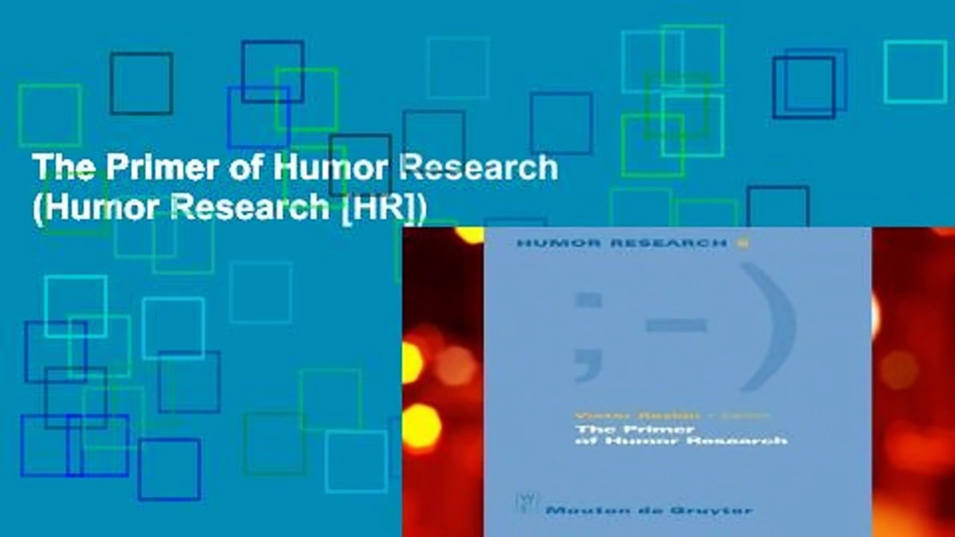 The Primer of Humor Research (Humor Research [HR])