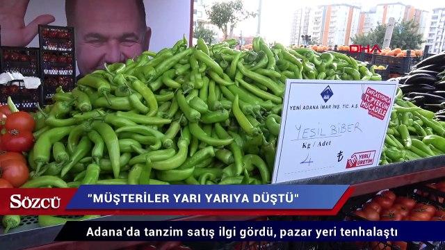 Adana'da tanzim satış ilgi gördü, pazar yeri tenhalaştı
