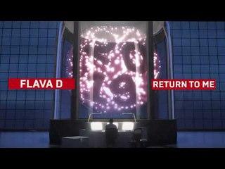 Flava D - Return To Me