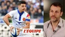 Dossin «Ntamack a été très précieux» - Rugby - Tournoi - Bleus