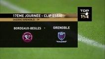 TOP 14 - Essai Lilian SASERAS (FCG) - Bordeaux-Bègles - Grenoble - J17 - Saison 2018/2019
