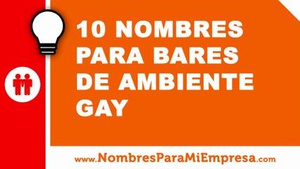 10 nombres para bares de ambiente gay - nombres para empresas - www.nombresparamiempresa.com