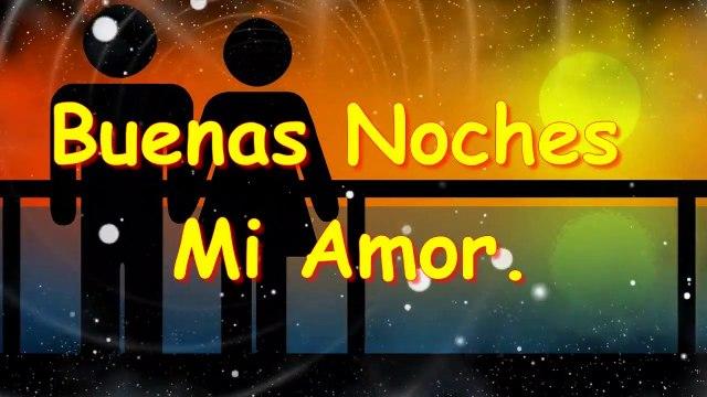 Buenas Noches mi Amor _ Mensajes de Buenas Noches para mi Novia - Novio