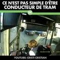 Ce que voient les conducteurs de tram est fou !