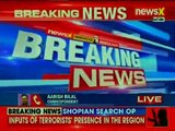 Inputs of terrorists' presence in Shopian; forces launch search operations