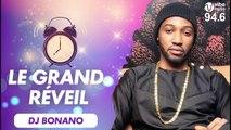 Grand Réveil de Star : Dj Bonano  vous réveille sur Vibe Radio.