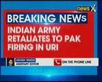 Indian Army retaliates to Pakistan firing in Uri sector