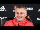 Ole Gunnar Solskjaer Full Pre-Match Press Conference - Manchester United v Liverpool -Premier League