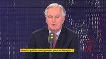 """Accord ou pas, """"le brexit a des conséquences innombrables"""", estime Michel Barnier, négociateur en chef du Brexit pour l'Union Européenne"""