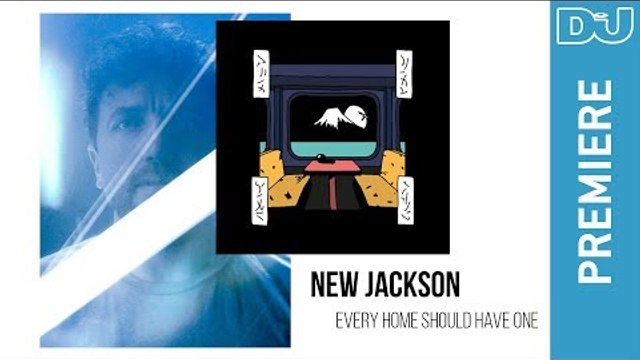 House: New Jackson 'Every Home Should Have One' | DJ Mag New Music Premieres