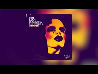 Hifi Sean feat. Paris Grey - Lost without U (Phonk D Dub remix)