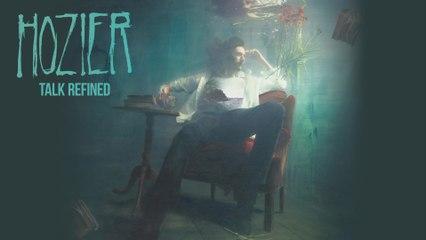 Hozier - Talk