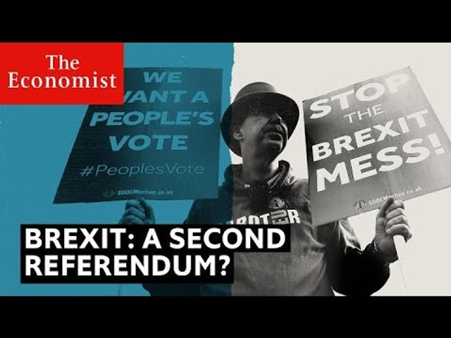 Brexit: what would a second referendum look like?   The Economist