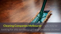 Cleaning Companies Melbourne Isn't Expensive Today