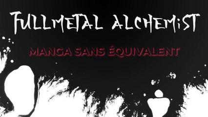 FullMetal Alchemist : Un manga sans équivalent