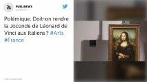 Polémique. Doit-on rendre la Joconde de Léonard de Vinci aux Italiens?